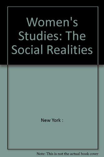 9780061604218: Women's studies: The social realities