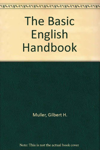 The Basic English Handbook: Muller, Gilbert H.