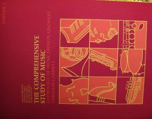 9780061614118: Comprehensive Study of Music: Anthology of Music from Plainchant Through Gabeili, Vol. 1