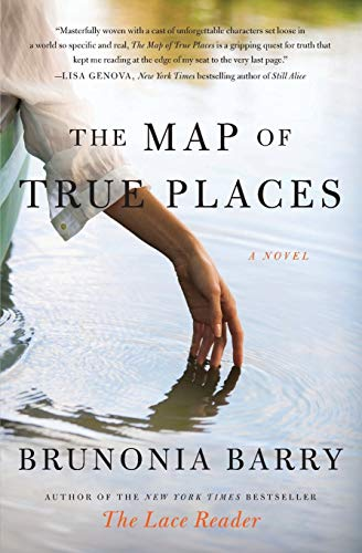 9780061624810: The Map of True Places: A Novel