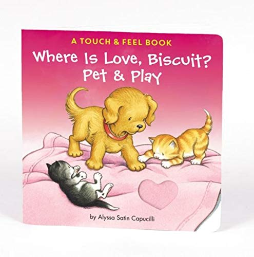 9780061625213: Where Is Love, Biscuit?: A Touch & Feel Book