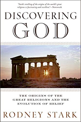 9780061626012: Discovering God: The Origins of the Great Religions and the Evolution of Belief