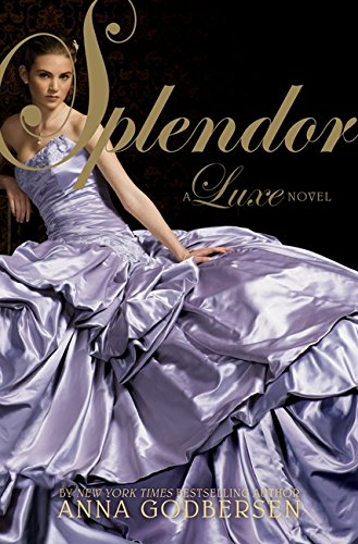 9780061626319: Splendor (Luxe)