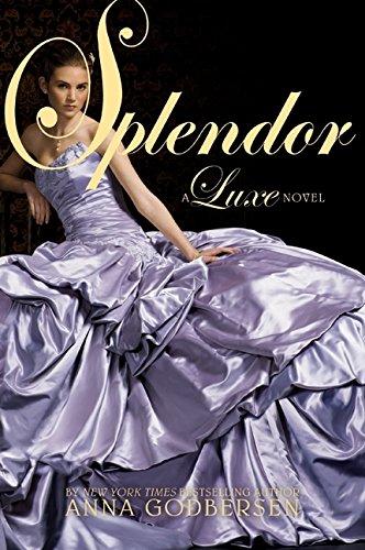 9780061626333: Splendor (Luxe Novel)