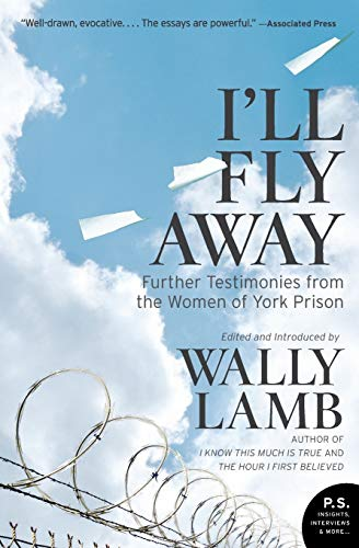 9780061626395: I'll Fly Away: Further Testimonies from the Women of York Prison
