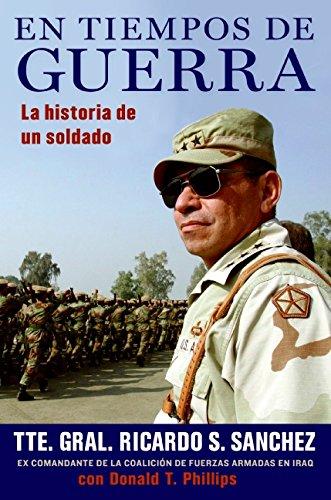 9780061626418: En tiempos de guerra: La historia de un soldado (Spanish Edition)
