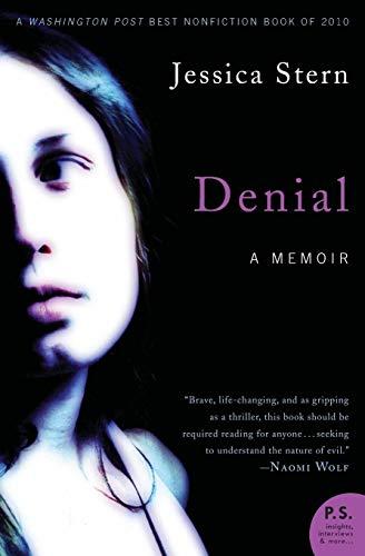9780061626661: Denial: A Memoir of Terror (P.S.)