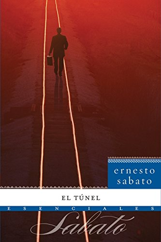 9780061626715: El T�nel: Novela (Esenciales) (Spanish Edition)