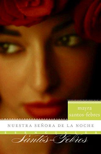 9780061626739: Nuestra senora de la noche: Novela (Esenciales) (Spanish Edition)