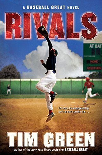 9780061626937: Rivals: A Baseball Great Novel