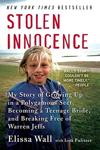 9780061628030: Stolen Innocence: My Story of Growing Up in a Polygamous Sect, Becoming a Teenage Bride, and Breaking Free of Warren Jeffs