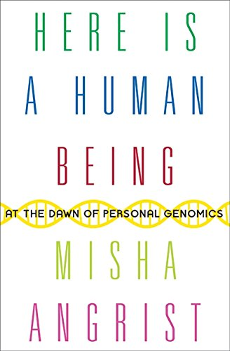 9780061628337: Here Is a Human Being: At the Dawn of Personal Genomics