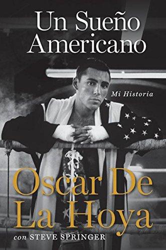 9780061645136: Un sueno americano: Mi historia (Spanish Edition)