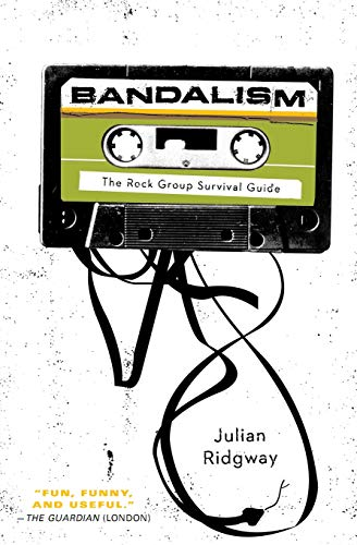 9780061645594: Bandalism: The Rock Group Survival Guide