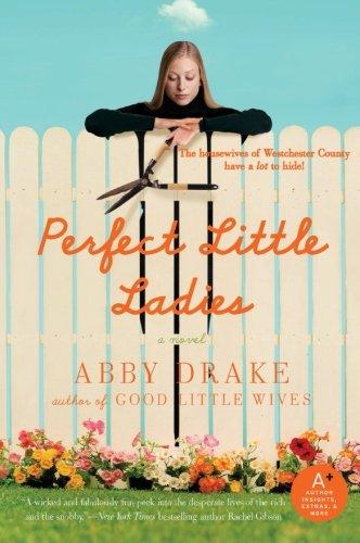 9780061648366: Perfect Little Ladies