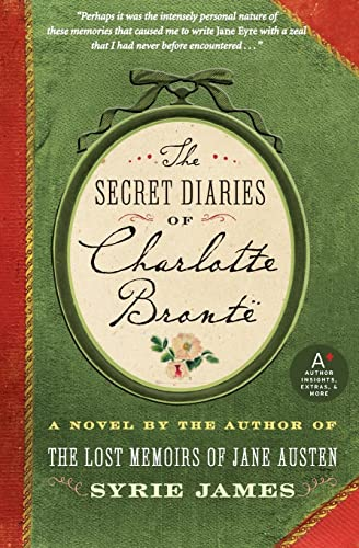 9780061648373: The Secret Diaries of Charlotte Bronte
