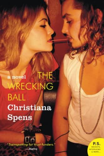 The Wrecking Ball: A Novel: Christiana Spens