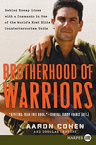 9780061649400: Brotherhood of Warriors: Behind Enemy Lines with a Commando in One of the World's Most Elite Counterterrorism Units