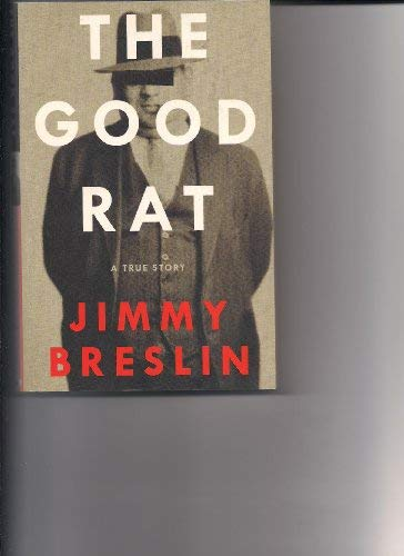 9780061649868: The Good Rat: A True Story