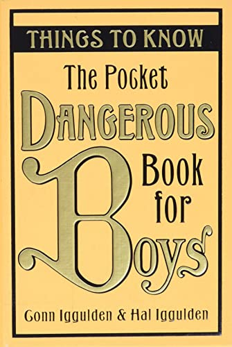 9780061649936: The Pocket Dangerous Book for Boys: Things to Know