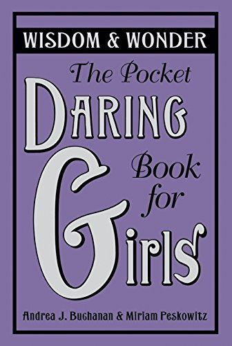 9780061649943: The Pocket Daring Book for Girls: Wisdom & Wonder