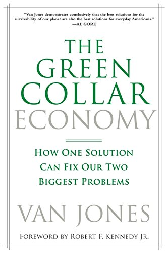 9780061650758: The Green Collar Economy: How One Solution Can Fix Our Two Biggest Problems