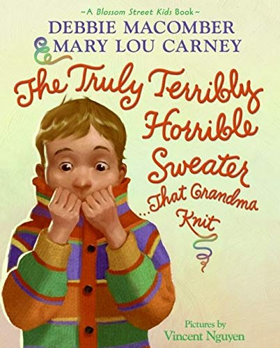 9780061650932: The Truly Terribly Horrible Sweater...That Grandma Knit (Blossom Street Kids Books)