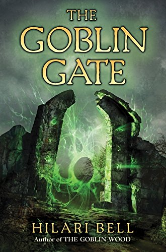 The Goblin Gate: Bell, Hilari