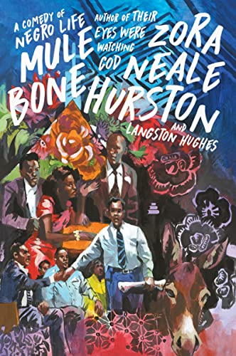 9780061651120: Mule Bone: A Comedy of Negro Life
