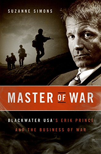 9780061651359: Master of War: Blackwater USA's Erik Prince and the Business of War