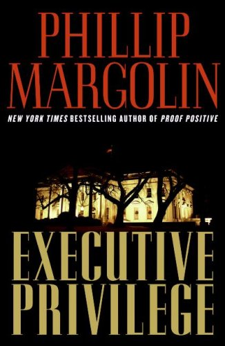 9780061653377: Executive Privilege