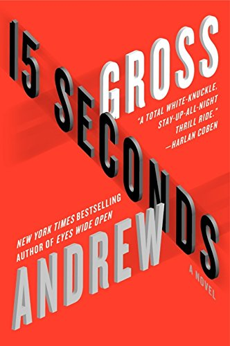 9780061655975: 15 Seconds: A Novel