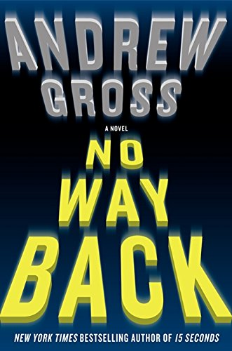9780061655982: No Way Back: A Novel