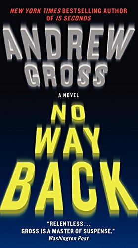 9780061656040: No Way Back: A Novel