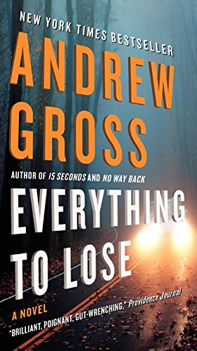 9780061656057: Everything to Lose: A Novel