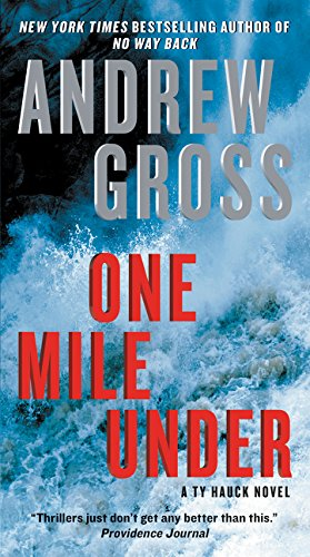 9780061656064: One Mile Under: A Ty Hauck Novel (Ty Hauck Series)