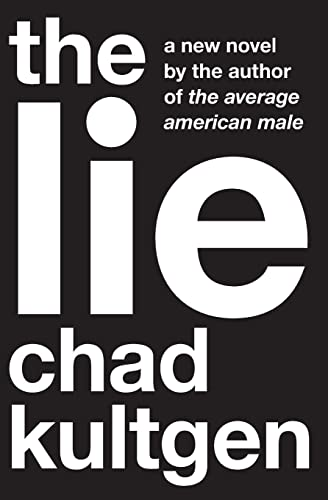 9780061657306: The Lie: A Novel