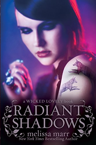 9780061659225: Radiant Shadows (Wicked Lovely)