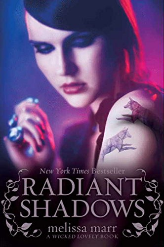9780061659249: Radiant Shadows (Wicked Lovely)