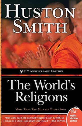 WORLDS RELIGIONS: 50th Anniversary Edition