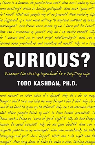9780061661198: Curious?: Discover the Missing Ingredient to a Fulfilling Life