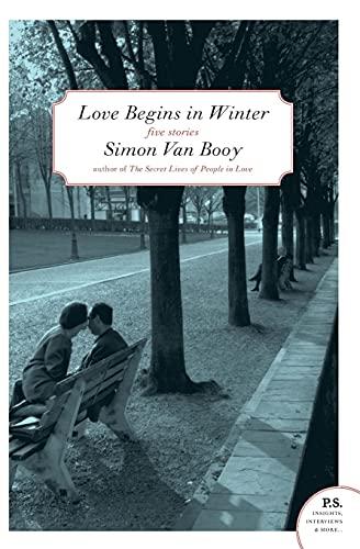 9780061661471: Love Begins in Winter: Five Stories