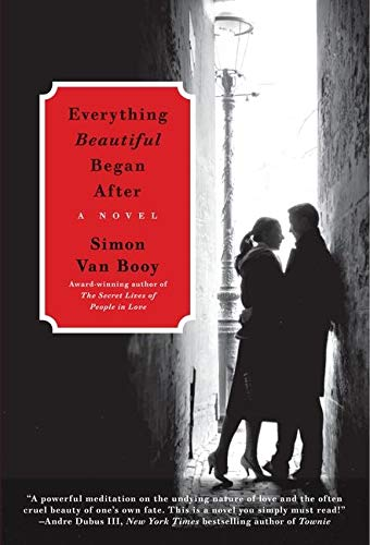 9780061661488: Everything Beautiful Began After: A Novel