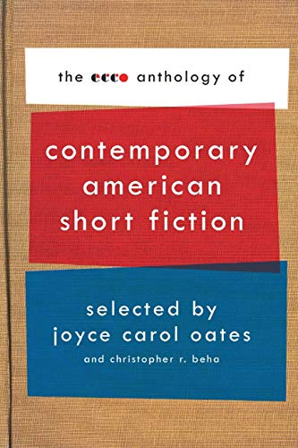 9780061661587: The Ecco Anthology of Contemporary American Short Fiction