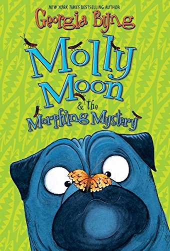 9780061661600: Molly Moon & the Morphing Mystery