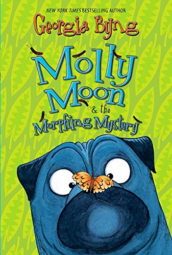 9780061661624: Molly Moon & the Morphing Mystery