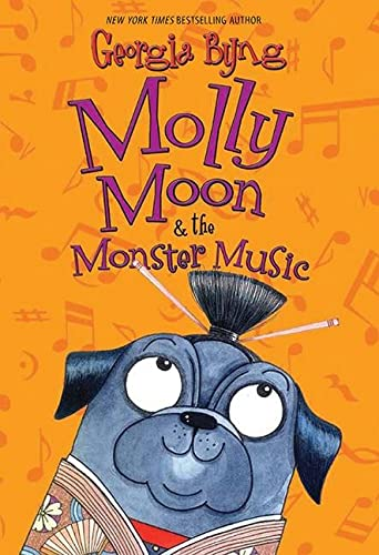 9780061661655: Molly Moon & the Monster Music