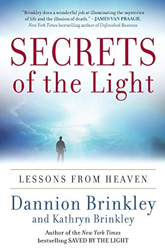 9780061662461: Secrets of the Light: Lessons from Heaven