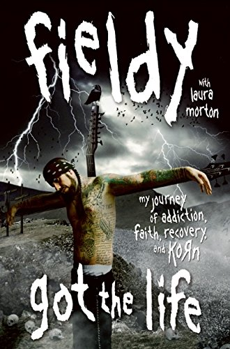 "9780061662492: Got the Life: My Journey of Addiction, Faith, Recovery, and ""Korn"": My Journey of Addiction, Faith, Recovery, and ""Korn"""