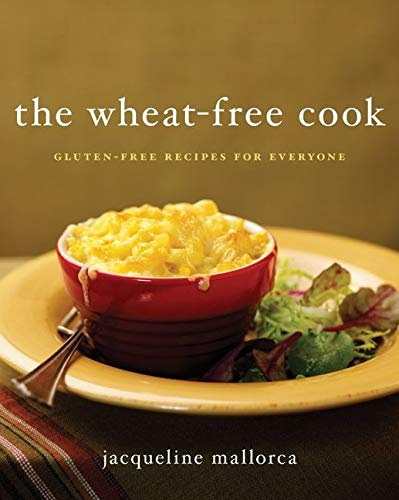 9780061663406: The Wheat-Free Cook: Gluten-Free Recipes for Everyone